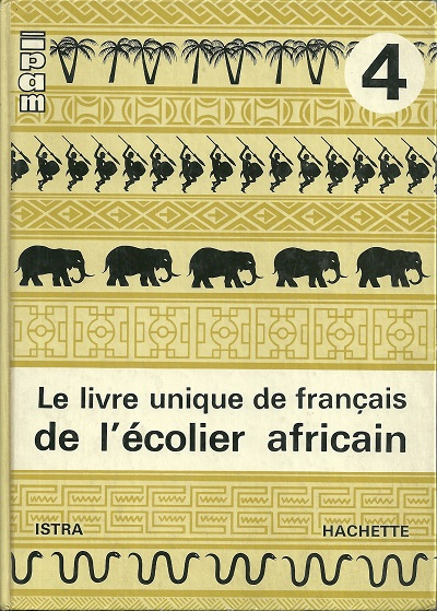 Le Livre Unique De Francais De L Ecolier Africain